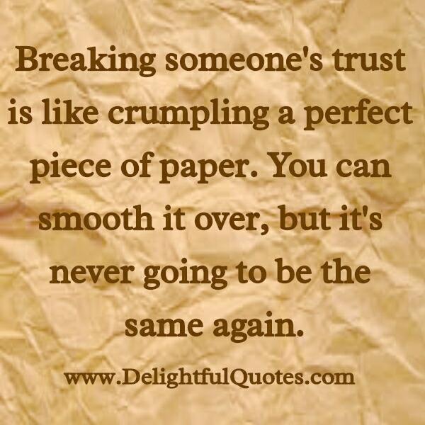 When you broke someone's trust