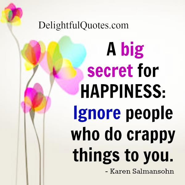 A Big secret for happiness
