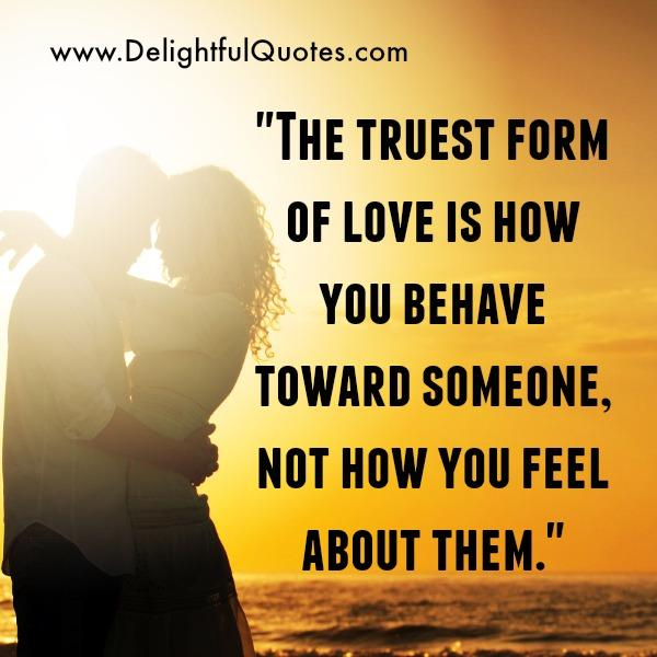 What's Truest form of Love?