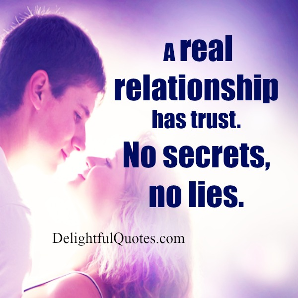 A real relationship has trust