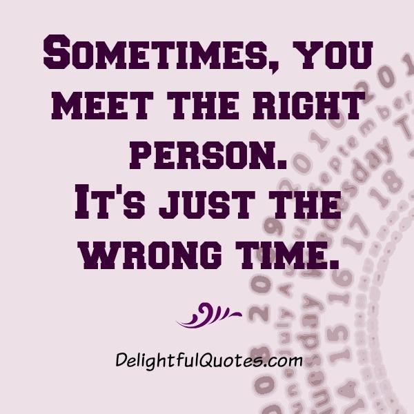 Sometimes, you meet the right person