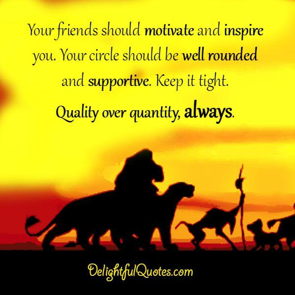 Quotes About Friendship Over Fascinating Quality Friends Over Quantity Always  Delightful Quotes