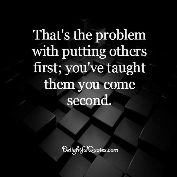 The problem with putting others first