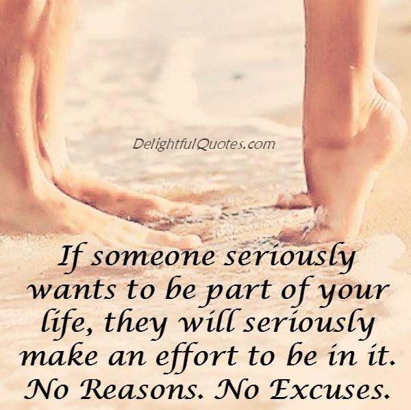 Someone will seriously make an effort to be part of your life