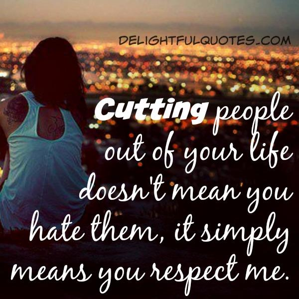 Cutting people out of your life