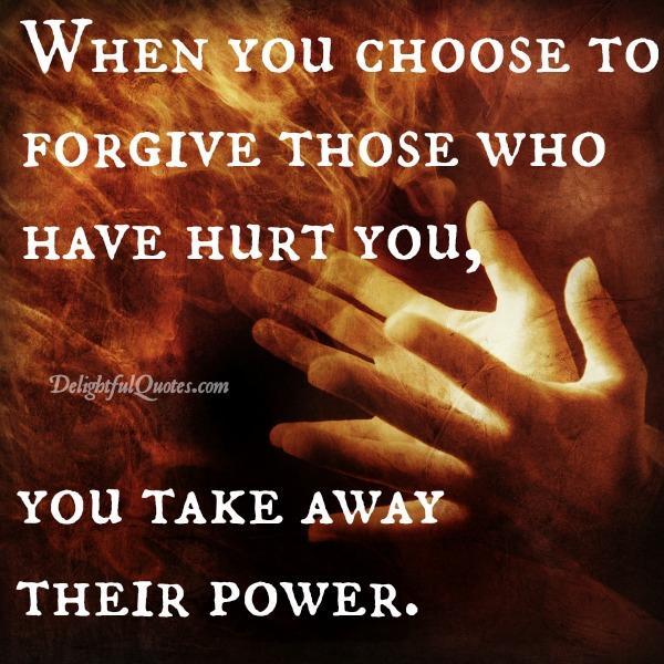 Those who have hurt you in life