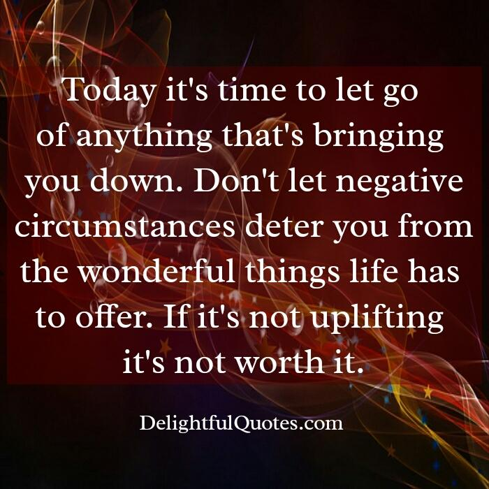 Don't let negative circumstances deter you