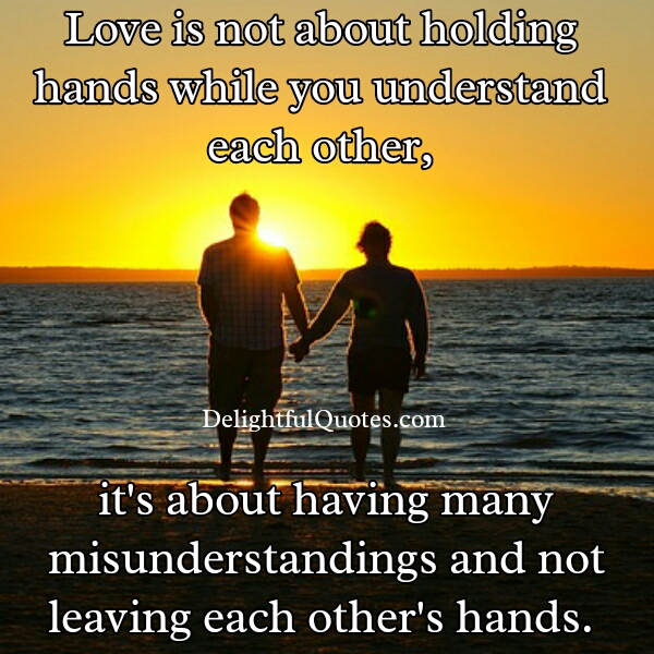 Love is not about holding hands