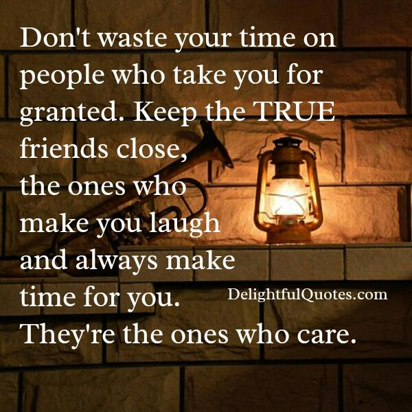 People who take you for granted - Delightful Quotes