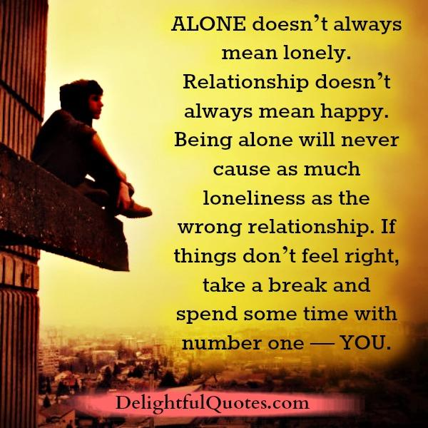 Alone doesn't always mean lonely
