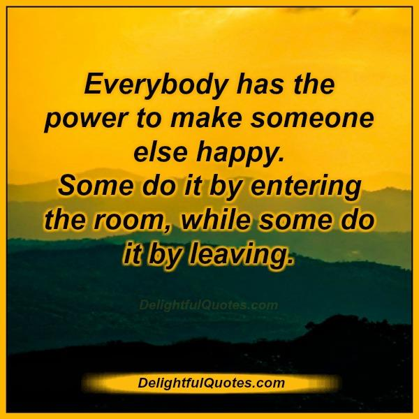 everybody-has-the-power-to-make-someone-else-happy