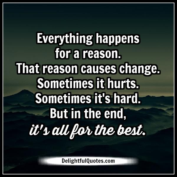 whatever happens happens for a reason