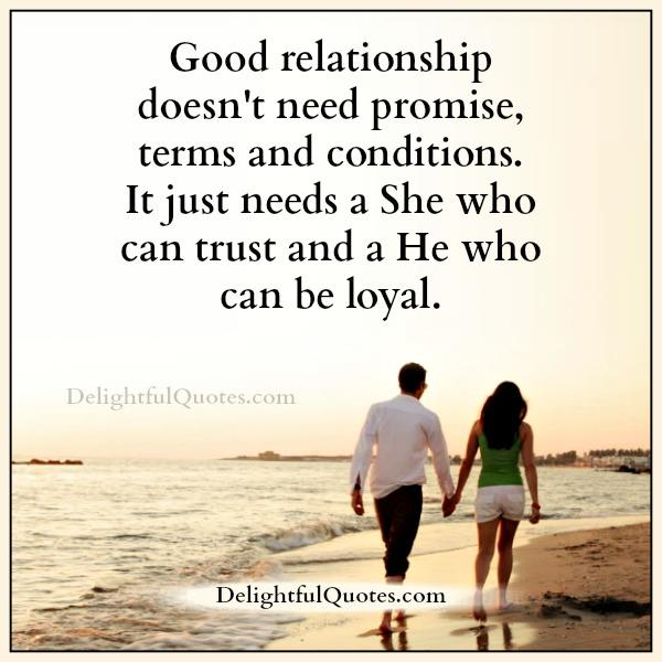 Relationship Promise Quotes: Good Relationship Doesn't Need Promise